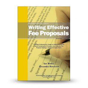 The Design Professional's Guide to Writing Effective Fee Proposals