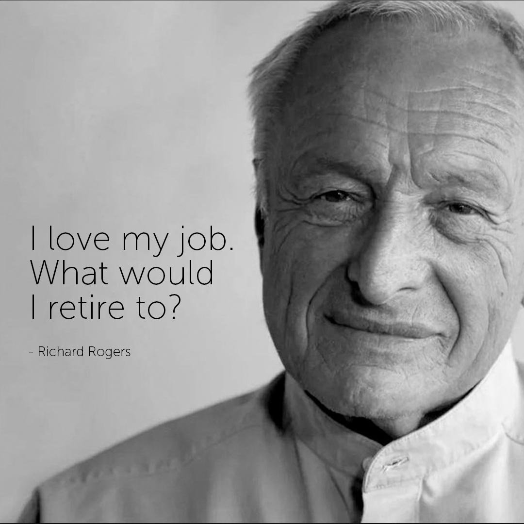 Famous Architect Quotes - Richard Rogers