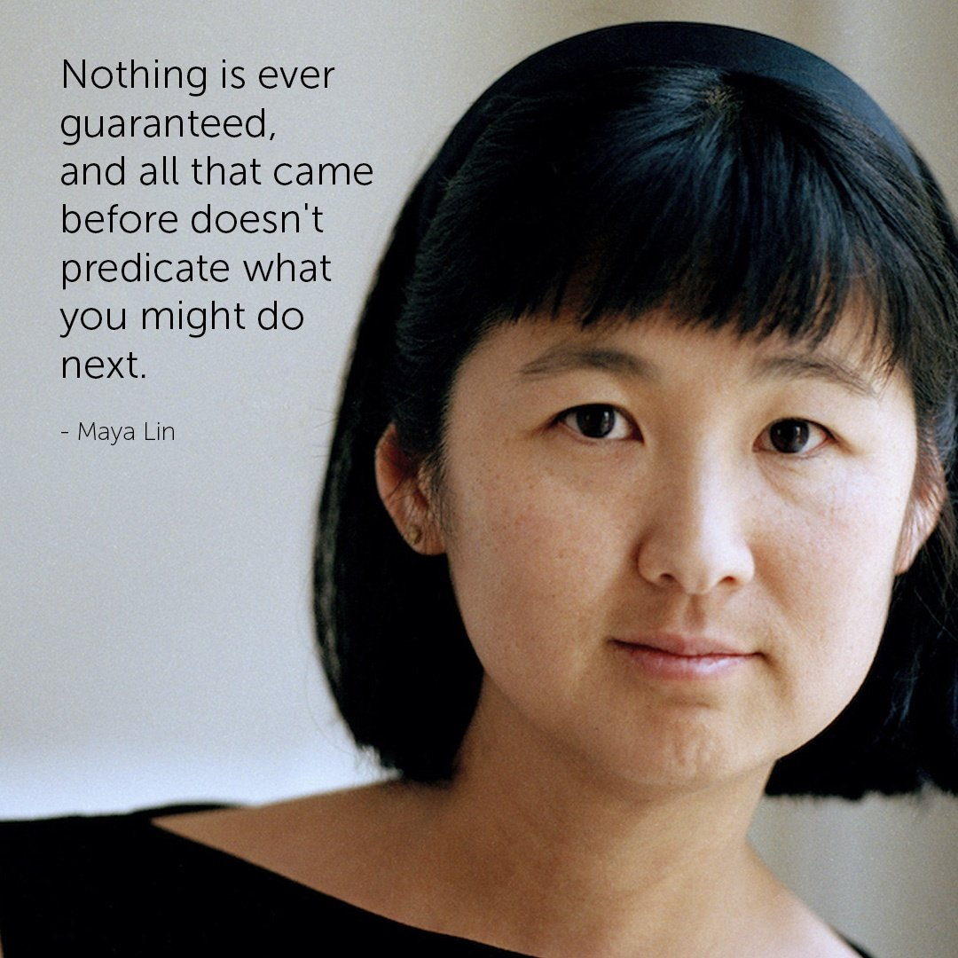 Famous Architect Quotes - Maya Lin