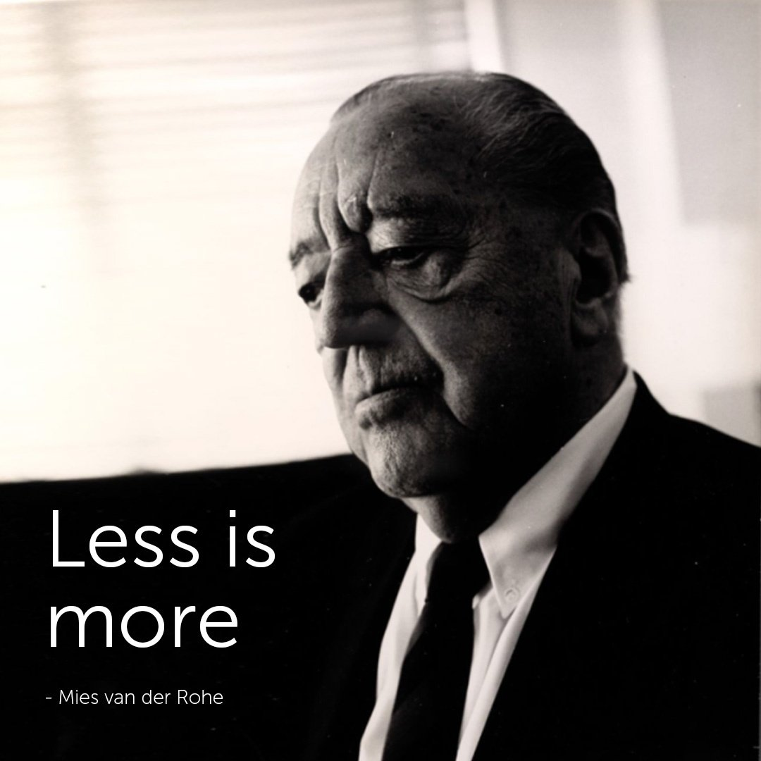 Famous Architect Quotes - Mies van der Rohe